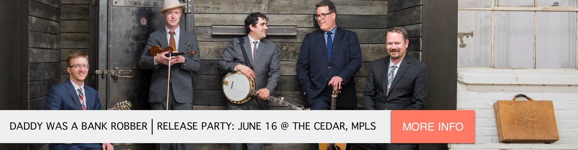 "The High 48s present ""Daddy Was A Bank Robber"" June 16 at The Cedar Cultural Center in Minneapolis"