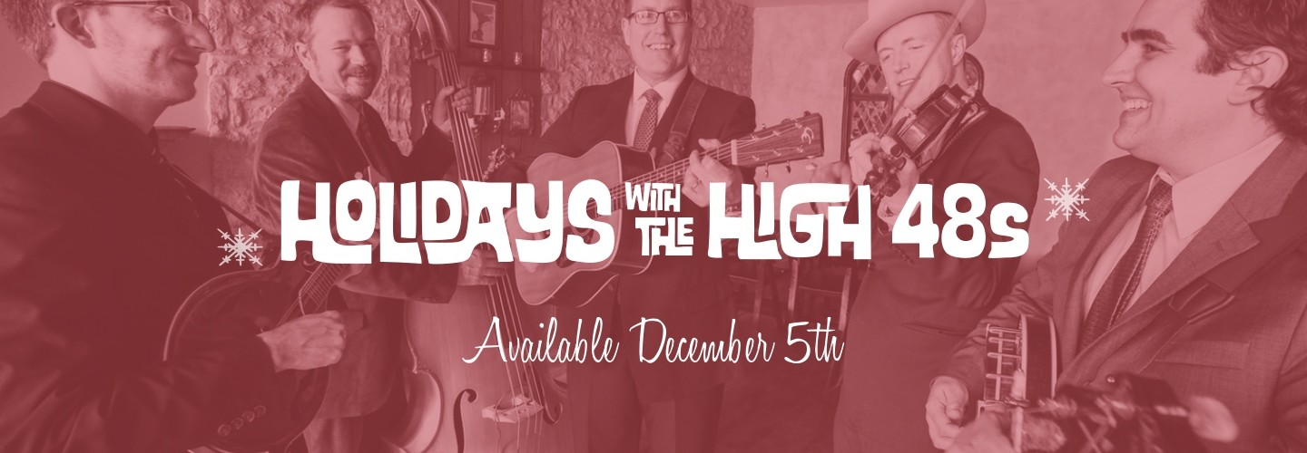 Holidays with The High 48s  - Album Release 12-5-15 at The Aster Cafe